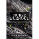 Nurse Burn Out