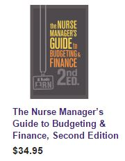 Nurse Manager Guide to Budgeting, 2nd edition