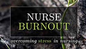 Nurse burnout: Planning intentional quality and safety