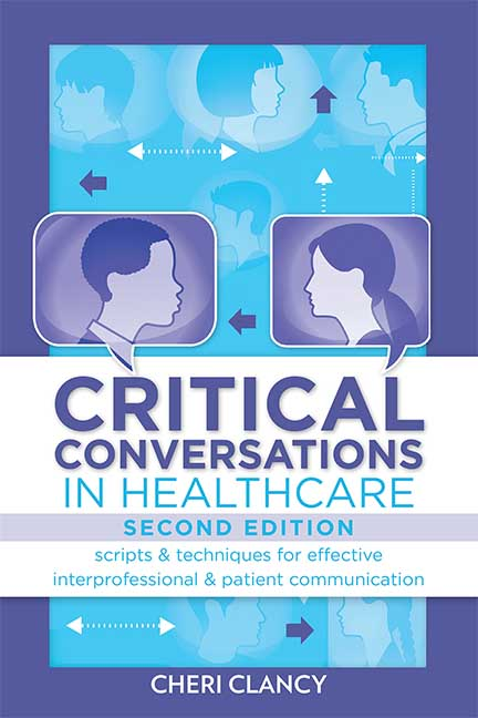 9781945157905_CriticalConversationsInHealthcare2ndEd_Front_72dpi (1)
