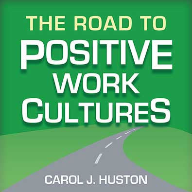 The Road to Positive Work Cultures cover