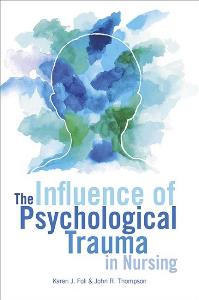 Influence of Psychological Trauma in Nursing