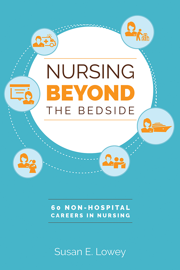 Nursing Beyond the Bedside