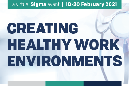 Creating Healthy Work Environments 2021