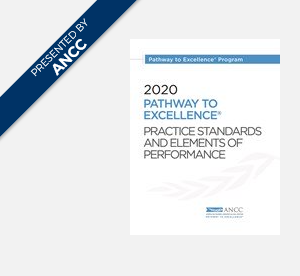ANCC 2020 Pathway to Excellence Practice Standards and Elements of Performance