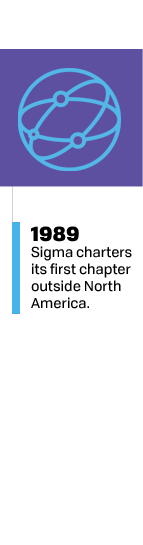 1989 - Sigma charters its first international chapter