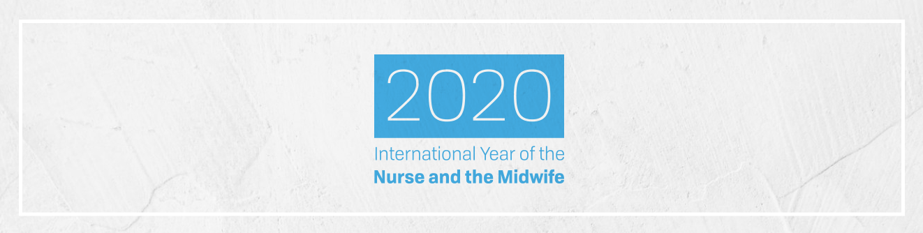 2020 International Year of the Nurse and the Midwife